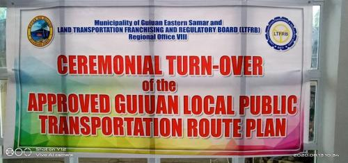 Ceremonial Turn-Over of the Approved Guiuan Local Public Transportation Route Plan
